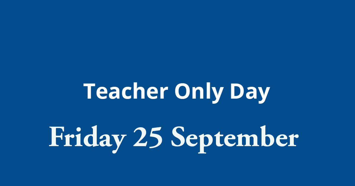 Teacher Only Day 25 September